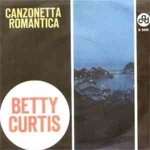 Betty Curtis - Canzonetta Romantica download mp3 flac