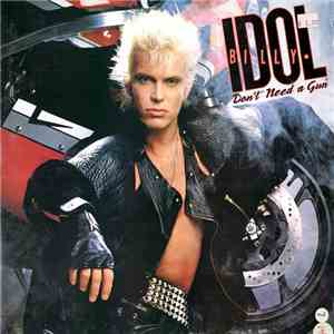 Billy Idol - Don't Need A Gun download mp3 flac