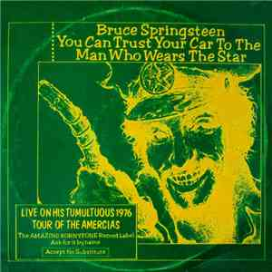 Bruce Springsteen - You Can Trust Your Car To The Man Who Wears The Star download mp3 flac