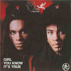 Milli Vanilli - Girl You Know It's True download mp3 flac