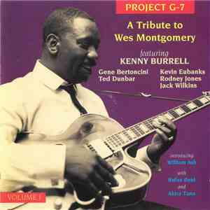 Project G-7 - A Tribute To Wes Montgomery Volume I download mp3 flac