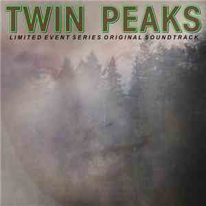 Various - Twin Peaks (Limited Event Series Original Soundtrack) download free
