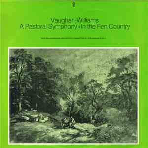 Vaughan Williams / New Philharmonia Orchestra Conducted By Sir Adrian Boult - A Pastoral Symphony • In The Fen Country download mp3 flac